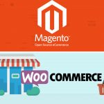 Magento v WooCommerce - which e-commerce platform?