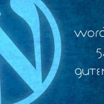 WordPress 5.0 Gutenberg Graphic by London Creative Designs, Wordpress agency London